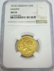 1872 E Gold German State Saxony Albertine 20 Mark Johann Coin Ngc About Unc 55