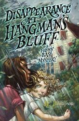 Disappearance at Hangman's Bluff (Felony Bay)