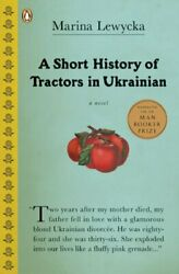 A Short History Of Tractors In Ukrainian By Lewycka Marina Book The Fast Free