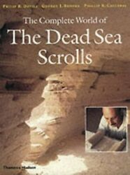 The Complete World Of The Dead Sea Scrolls By Phillip R. Callaway Hardback The