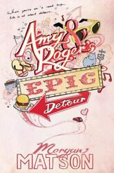 Amy And Rogerand039s Epic Detour By Matson Morgan Paperback Book The Fast Free