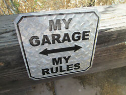 My Garage My Rules Display For Man Cave Shop Shed Outdoors Cool Item See New