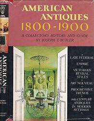 B00005vcy1 American Antiques, 1800-1900 A Collectors History And Guide
