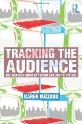 Tracking The Audience The Ratings Industry From Analog To ... By Buzzard Karen