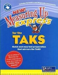 Measuring Up Express For The TAKS Mathematics - Quick and Easy Test Preparation