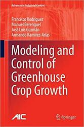 MODELING AND CONTROL OF GREENHOUSE CROP GROWTH-9783319111339