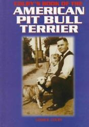 Colby's Book of the American Pit Bull Terrier Good Books