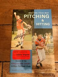 Eddie Feigner Signed 1980 What Little I Know About Pitching And Hitting Book Coa