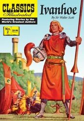Ivanhoe Classics Illustrated 2 Modern Canadian Edition, New Copy