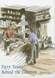 Fifty Years Behind The Counter By Duffy Kevin Paperback Book The Fast Free