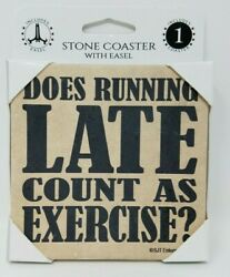 Does Running Late Count as Exercise Stone Cork Back Coaster & Easel