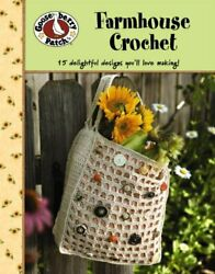 Gooseberry Patch: Farmhouse Crochet (Leisure Arts #4777) by Gooseberry Patch The