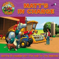 Tractor Tom - Matt's In Charge Tractor Tom S. Paperback Book The Fast Free