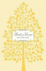 Bride and Groom Family Tree Album by Kerry Colburn (2009 HB) LN 160616