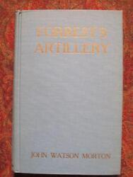 The Artillery Of Nathan Bedford Forrest's Cavalry - 1909 Reprint In Mylar Dj