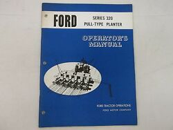 Ford Tractor Pull-type Planter Series 320 Operator's Manual