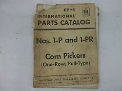 International Harvester Nos. 1-p And 1-pr Pull Type Corn Pickers Parts Catalog