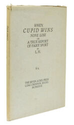 Loyd Haberly / When Cupid Wins None Lose Or A True Report Of Fairy Sport By L.h