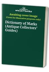 Dictionary Of Marks Antique Collectors' Guides Paperback Book The Fast Free