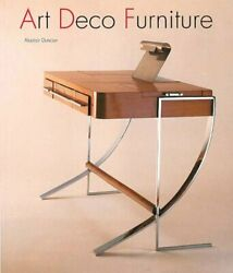 Art Deco Furniture The French Designers By Alastair Duncan Paperback Book The