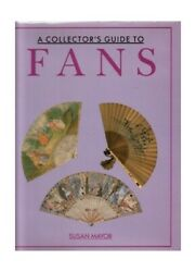A Collector's Guide to Fans by Mayor Susan Book The Fast Free Shipping