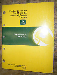 John Deere Weather Enclosure For Gt Lx Lawn Garden Tractor Operator's Manual