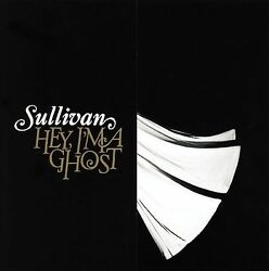 Sullivan Hey, I'm A Ghost Jan-2006 Tooth And Nail Cd Only In Snap Case No Art Y53