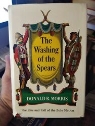 The Washing Of The Spears By Donald Morris Zulu Nation Hc/ Dj 1965 1st Ed
