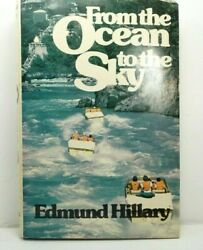 From The Ocean To The Sky By Edmund Hillary 1979 Bce Edition Hc Dj