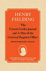 The Covent-Garden Journal and A Plan of the Universal Register-Office by Fieldin
