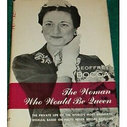 B0007ew764 The Woman Who Would Be Queen A Biography Of The Duchess Of Windsor
