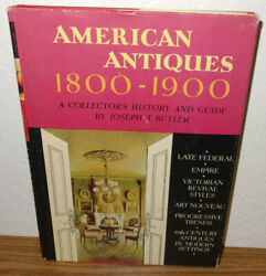 American Antiques 1800-1900 Book By Joseph Butler Collector's History And Guide