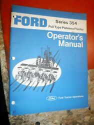 Ford Series 354 Pull Type Plateless Planter Factory Operators Manual