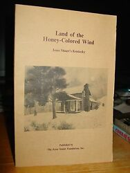 Land Of Honey-colored Wind Jesse Stuartandrsquos Kentucky Stories And Poandegravemes Land Farms