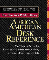 The New York Public Library African American Desk Reference by The New York Publ