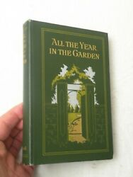 1906, All The Year In The Garden A Nature Calendar, Victorian Illustrated Nice