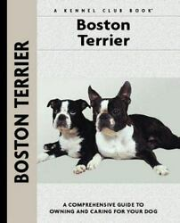NEW - Boston Terrier (Comprehensive Owner's Guide) by Bettencourt Alma