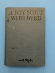 A Boy Scout With Byrd By Paul Siple-first Edition