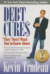 Debt Cures They Don't Want You To Know About Hardcover, Personal Finance, D
