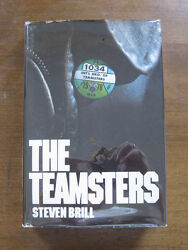 Signed -the Teamsters By Steven Brill - 1st/1st 1978 Hcdj - Union Jimmy Hoffa