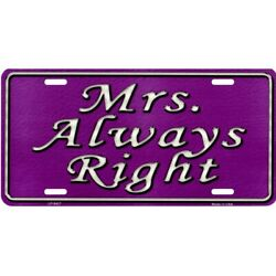 mrs. always right on purple wife girlfriend love metal license plate usa made