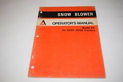 Allis-chalmers Model 64 Snow Blower For 5020-5030 Tractor Operatorand039s Manual