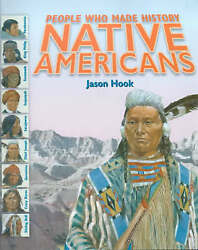 Good0750228148 Native Americans People Who Made History In,hook, Jason,hardc