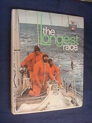 The Longest Race Whitbread Round The World Race By Bob Fisher Book The Fast