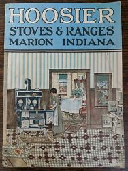 Hoosier Stove Stoves And Ranges Marion Indiana Antique Catalog 1915