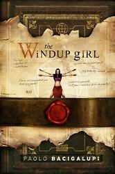 The Windup Girl, Paolo Bacigalupi, Subterranean, Deluxe Limited 160 Of 200
