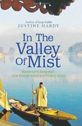 In The Valley Of Mist Kashmirand039s Long War - One Fa... By Hardy Justine Hardback