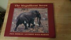 The Magnificent Seven Great Tuskers Kruger National Park Paul Bosman Elephant