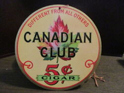 Canadian Club 5¢ Cigar - Nos Original Double Sided Hanging Cardboard Sign 1930s