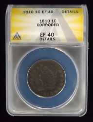 1810 Classic Head Cent 1c Anacs Ef 40 Details Xf Extra Fine Large Cent